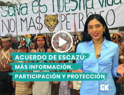 Acuerdo de Escazú: más información, participación y protección