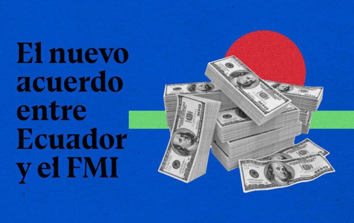 recomendaciones del acuerdo entre Ecuador y el FMI