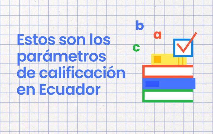 sistema de calificaciones en Ecuador